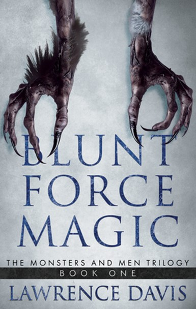Review: Blunt Force Magic by Lawrence Davis